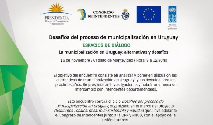 """3º Espacio de Diálogo: """"La municipalización en Uruguay: alternativas y desafíos"""""""